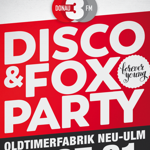 Tickets kaufen für DONAU 3 FM Disco & Fox Party – Forever Young  am 27.01.2018