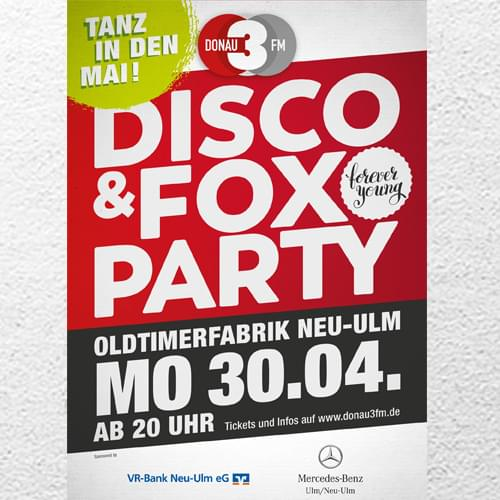 Tickets kaufen für DONAU 3 FM Disco & Fox Party - Tanz in den Mai – Forever Young am 30.04.2018