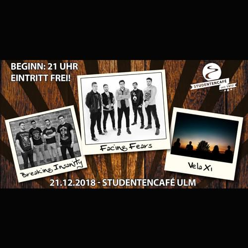 Tickets kaufen für Facing Fears, BreakingInsanity + Vela am 21.12.2018