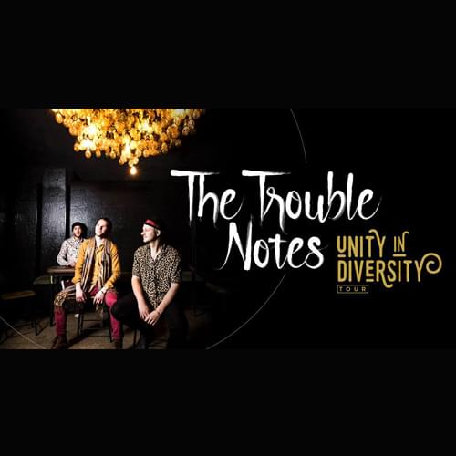 Tickets kaufen für The Trouble Notes  am 24.10.2019